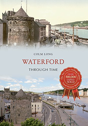 Waterford Through Time: Colm Long