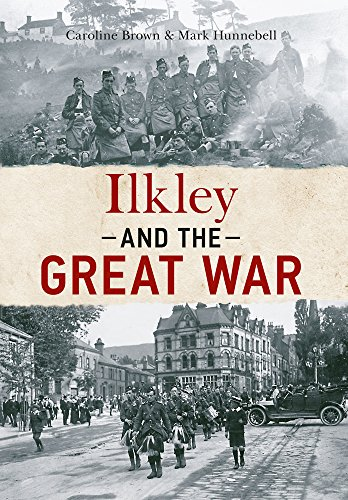 9781445641027: Ilkley and The Great War