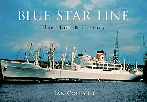 Blue Star Line: Fleet List & History.