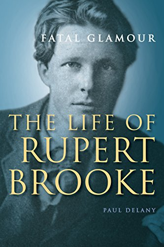 9781445645940: Fatal Glamour: The Life of Rupert Brooke