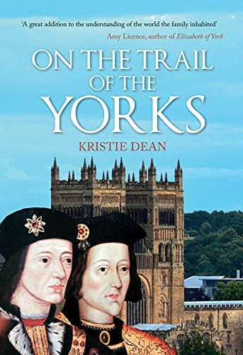 9781445647135: On the Trail of the Yorks