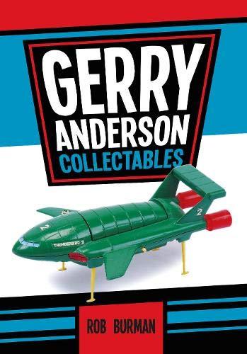 9781445648729: Gerry Anderson Collectables