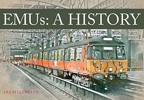 9781445649825: EMUs A History