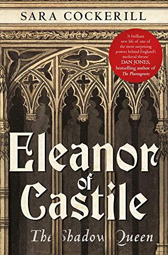9781445650517: Eleanor of Castile: The Shadow Queen