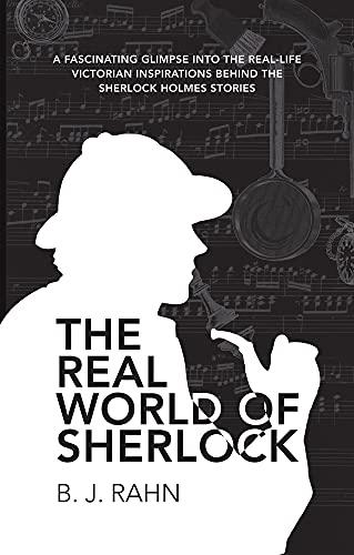 9781445650555: The Real World of Sherlock