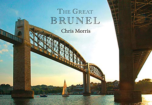 9781445650791: The Great Brunel
