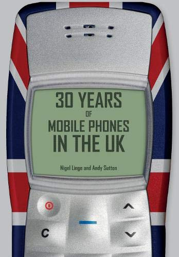 9781445651088: 30 Years of Mobile Phones in the UK