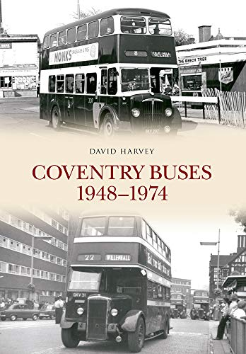 Coventry Buses 1948-1974: David Harvey