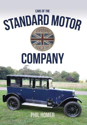 9781445652276: Cars of the Standard Motor Company