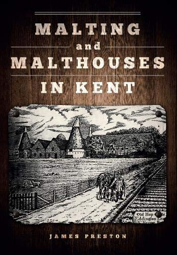9781445653068: Malting and Malthouses in Kent