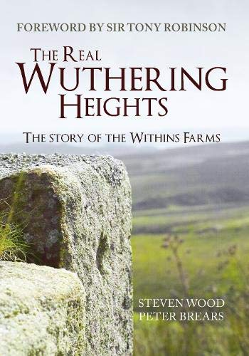 9781445653433: The Real Wuthering Heights: The Story of The Withins Farms