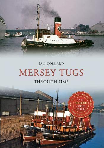 9781445654102: Mersey Tugs Through Time