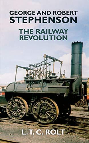 9781445655215: George and Robert Stephenson: The Railway Revolution