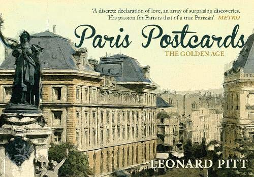 Paris Postcards: The Golden Age: Leonard Pitt