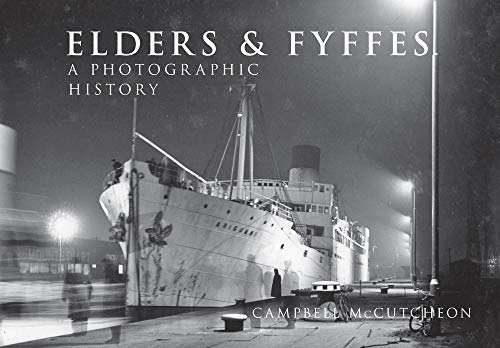 9781445656212: Elders & Fyffes: A Photographic History