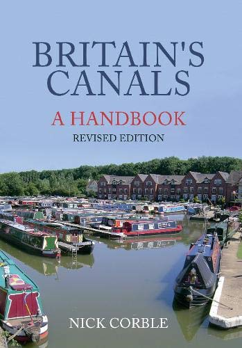 9781445658131: Britain's Canals: A Handbook Revised Edition