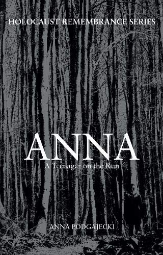 9781445658773: Anna: A Teenager on the Run (Holocaust Remembrance Series)