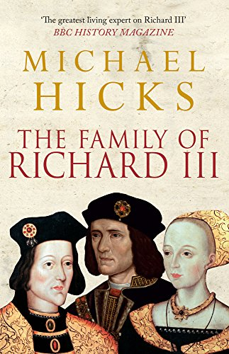 9781445660158: The Family of Richard III