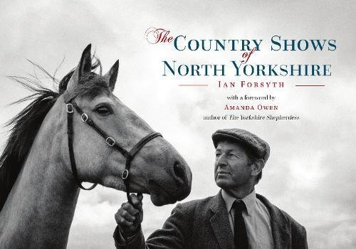 The Country Shows of North Yorkshire: Ian Forsyth