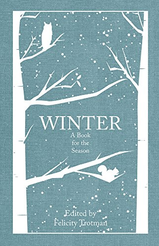 Winter: A Book for the Season: Amberley Publishing