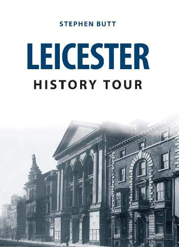 9781445666648: Leicester History Tour