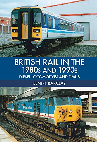 9781445670058: British Rail in the 1980s and 1990s: Diesel Locomotives and DMUs