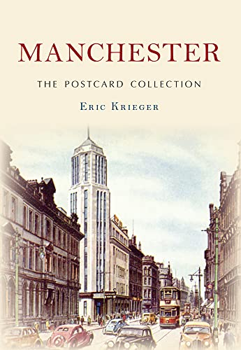 Manchester The Postcard Collection: Erik Krieger