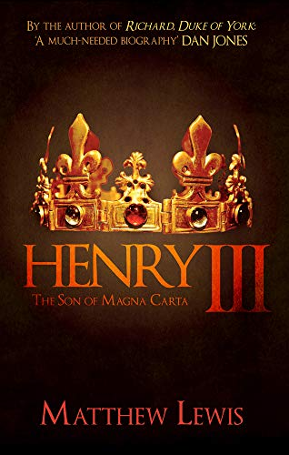 9781445686530: Henry III: The Son of Magna Carta