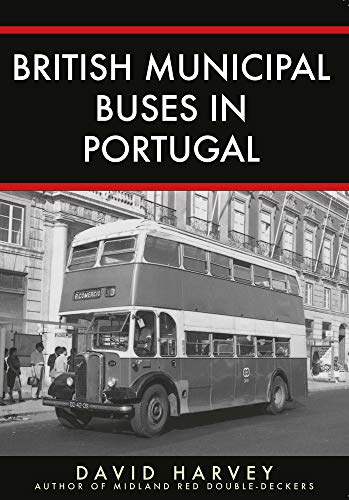 9781445692630: British Municipal Buses in Portugal
