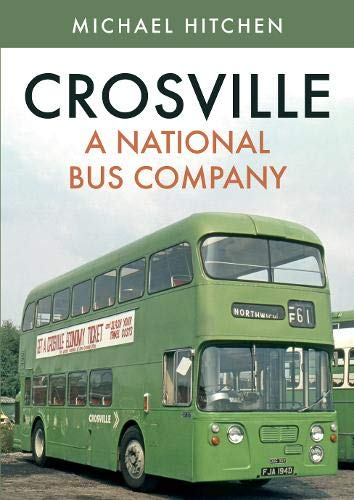 9781445692715: Crosville: A National Bus Company