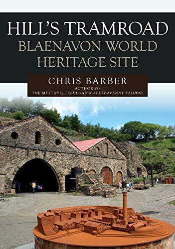 9781445694009: Hills Tramroad: Blaenavon World Heritage Site