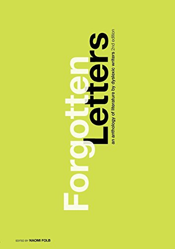9781445702292: Forgotten Letters: An Anthology of Literature by Dyslexic Writers