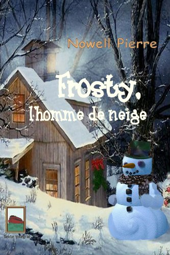 9781445703404: Frosty,l'homme de neige