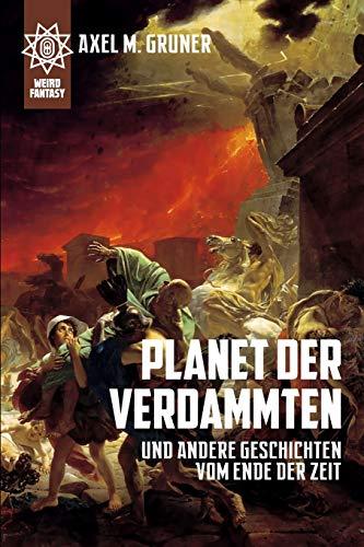 9781445711348: Planet der Verdammten