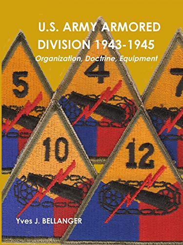9781445738956: U.S. ARMY ARMORED DIVISION 1943-1945