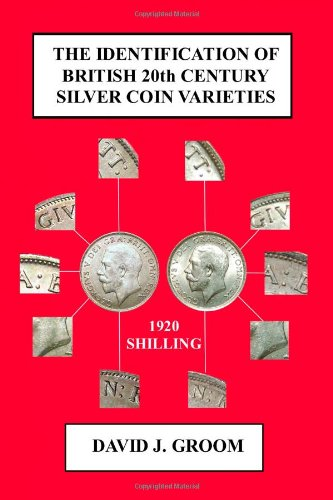 9781445753010: The Identification of British 20th Century Silver Coin Varieties