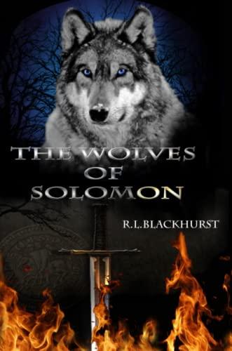 9781445755816: The Wolves of Solomon