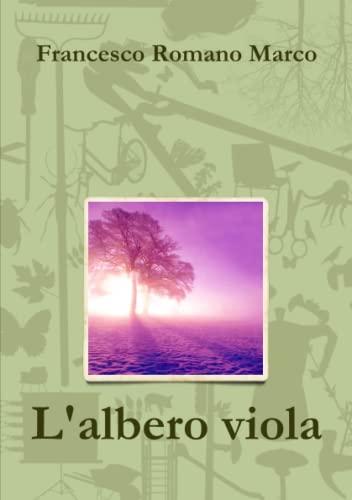 9781445759265: L'albero viola (Italian Edition)