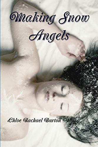 Making Snow Angels: Chloe Rachael