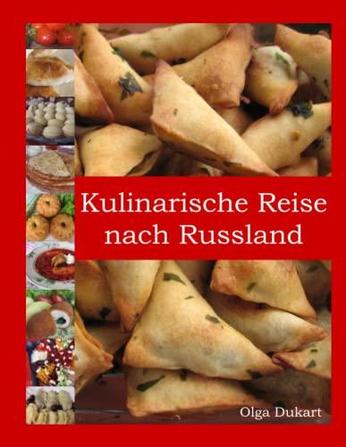 9781445760681: Kulinarische Reise Nach Russland