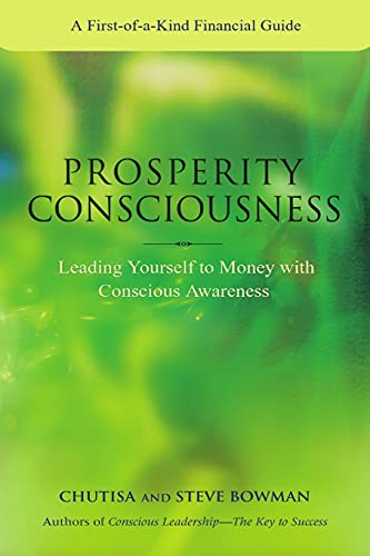 9781445770697: Prosperity Consciousness. Leading yourself to money with conscious awareness
