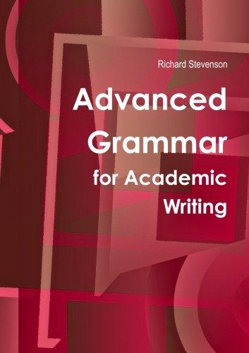 9781445771229: Advanced Grammar For Academic Writing