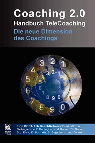 Coaching 2.0 - Handbuch TeleCoaching - Borlinghaus, Ralf