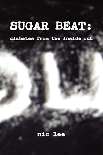 9781445773421: SUGAR BEAT: diabetes from the inside out