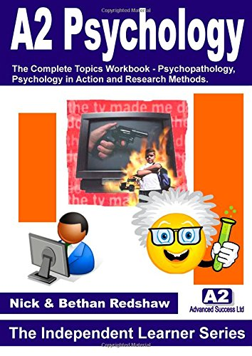 9781445773513: 4. The Complete Student Workbook - Psychopathology, Psychology in Action and Research Methods.