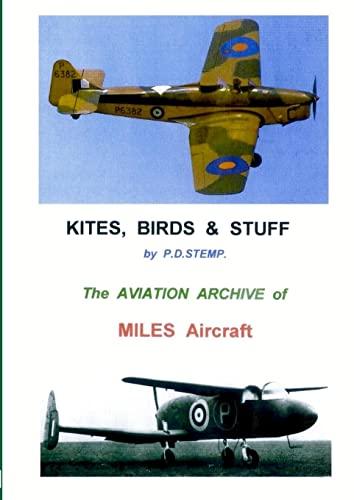Kites, Birds Stuff - MILES Aircraft. (Paperback): P.D. Stemp