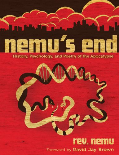 9781445783901: Nemu'S End: History, Psychology, And Poetry Of The Apocalypse