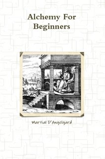 9781445796123: Alchemy For Beginners