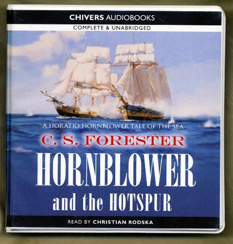 9781445807034: Hornblower and the Hotspur by C. S. Forester Unabridged CD Audiobook