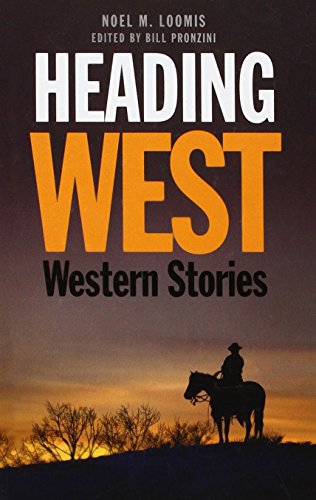 Heading West: Western Stories (9781445824109) by Noel M. Loomis
